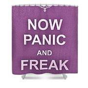 Now Panic 7 Shower Curtain
