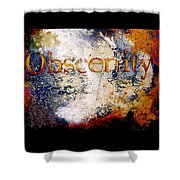 Obscenity Shower Curtain