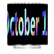 October 14 Shower Curtain