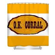 O.k. Corral Log Sign Shower Curtain