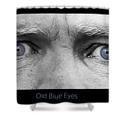 Old Blue Eyes Poster Print Shower Curtain
