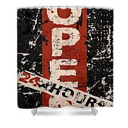 Open 24 Hours Shower Curtain