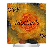 Orange You Lovely Mothers Day Shower Curtain