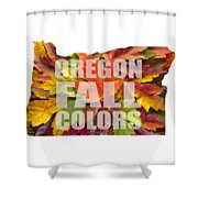 Oregon Maple Leaves Mixed Fall Colors Text Shower Curtain