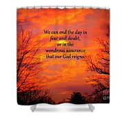 Our God Reigns Shower Curtain