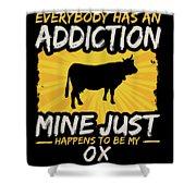 Ox Addiction Funny Farm Animal Lover Shower Curtain