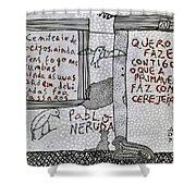 Pablo Neruda Shower Curtain