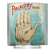 Palmistry Guide Shower Curtain