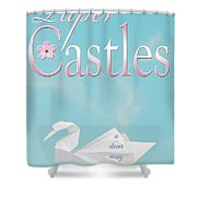 Paper Castles Shower Curtain