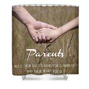 Parents For A Lifetime Shower Curtain