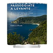 Passeggiate A Levante - The Book By Enrico Pelos Shower Curtain by Enrico Pelos