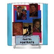 Pastels,oil,portraits Shower Curtain