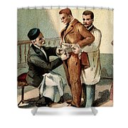 Pasteur Inoculating Man With Rabies Shower Curtain