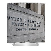 Paterno Library At Penn State  Shower Curtain