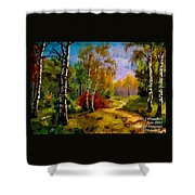 Pathway Through The Forest H A Shower Curtain
