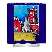 Pena Palace In Portugal Shower Curtain