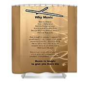 Percussion And Drums Why Music Picture Or Poster 4826.02 Shower Curtain