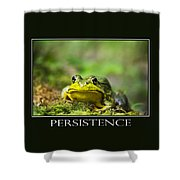 Persistence Inspirational Motivational Poster Art Shower Curtain by Christina Rollo