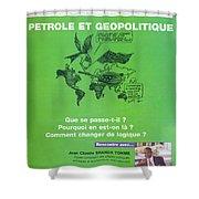 Petrole Et Geopolitique Shower Curtain