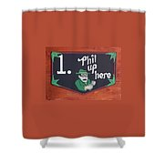 Phil Up Here Shower Curtain
