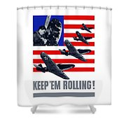 Planes -- Keep 'em Rolling Shower Curtain