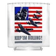 Planes -- Keep 'em Rolling Shower Curtain