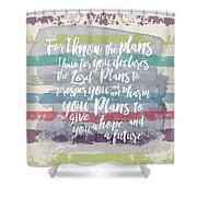 Plans I Have For You Stripes Shower Curtain