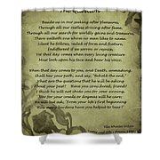 Poem The Question By Ella Wheeler Wilcox Shower Curtain