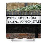 Post Office Passage In Hastings Shower Curtain