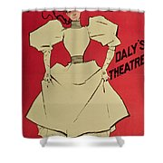 Poster Advertising A Gaiety Girl At The Dalys Theatre In Great Britain Shower Curtain