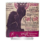 Poster Advertising An Exhibition Of The Collection Du Chat Noir Cabaret Shower Curtain by Theophile Alexandre Steinlen