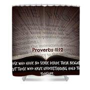 Proverbs106 Shower Curtain