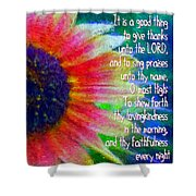Psalms 92 1 2 Shower Curtain