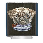 Pug Monacle Scarf Pipe Dogs In Clothes Shower Curtain