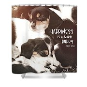 Puppy Pile Quote Shower Curtain
