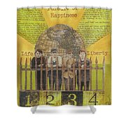 Pursuit Of Happiness Shower Curtain