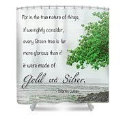 Quote From Martin Luther Shower Curtain