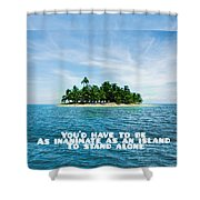 Quote1 Shower Curtain