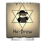Rabbi T's He-brew Shower Curtain