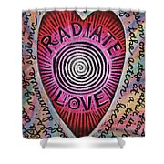Radiate Love And... Shower Curtain