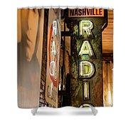 Radio Nashville Sign Shower Curtain