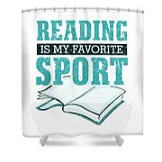 Reading Is My Favorite Sport Light Blue Shower Curtain