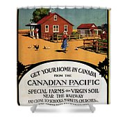 Ready Made Farms In Western Canada - Canadian Pacific - Retro Travel Poster - Vintage Poster Shower Curtain