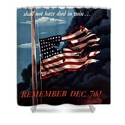 Remember December Seventh Shower Curtain