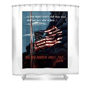 Remember December Seventh Shower Curtain by War Is Hell Store