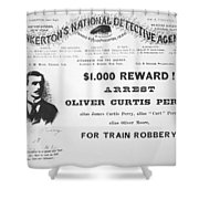 Reward Poster For The Arrest Of Oliver Perry Issued  Shower Curtain