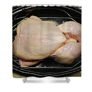 Roasting Whole Chicken, 1 Of 5 Shower Curtain