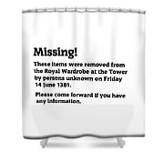 Robbery At The Tower Of London Shower Curtain