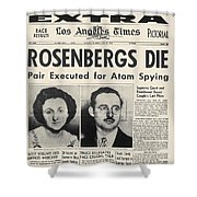 Rosenberg Execution, 1953 Shower Curtain