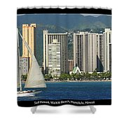 Sailing Off Waikiki Shower Curtain